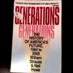 Generations by William Strauss and Neil Howe